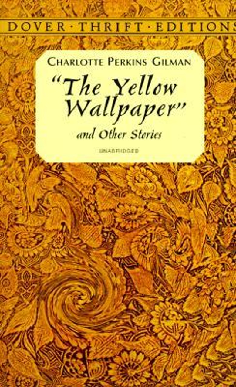 a decent into madness in the yellow wallpaper by charlotte perkins gilman Apologies for the poor audio and video it is bearable though this is charlotte perkins gilman's chilling story of a woman's descent into psychosis while on.