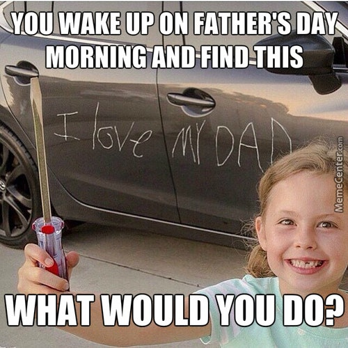 Good Morning Daddy Meme : Funny father s day memes that are just too perfect bustle
