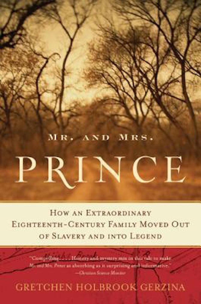 an analysis of the book mr and mrs prince by gretchen holbrook gerzina Girl with her head in a book:  an extraordinary eighteenth-century family moved out of slavery and into legend by gretchen holbrook gerzina  mr and mrs prince.