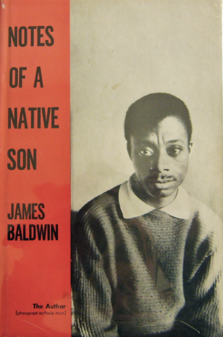 an analysis of the notes of a native son by baldwin Notes of a native son study guide consists of approx 55 pages of summaries and analysis on notes of a native son by james baldwin this study guide includes the following sections: plot summary, chapter summaries & analysis, characters, objects/places, themes, style, quotes, and topics for discussion.