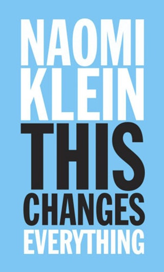 the concept of blockadia in this changes everything a book by naomi klein This changes everything review of the book by naomi klein it took me a long time to read naomi klein's latest book, published in 2014 basically, a lot of the material was so depressing that i could only take in so much at a time, and yet it was also deeply encouraging.