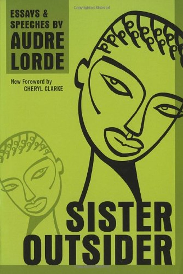nonfiction books every feminist should read audre lorde was a poet so it s no surprise that even in her essays and prose she manages to speak powerfully and beautifully about feminism