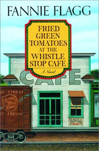 the theme of love in fried green tomatoes at the whistle stop cafe by frannie flagg Fried green tomatoes [themes & charecters] i felt fannie flagg's description of times during the great fried green tomatoes at the whistlestop cafe.