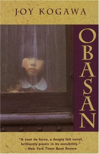 a comprehensive analysis of the novel obasan by joy kogawa Obasan is a novel by the japanese-canadian author joy kogawa first  published by lester  kogawa contemplates many of these themes in her poetry  as well  obasan is fiction, the events, parliamentary legal documents, and  overall.