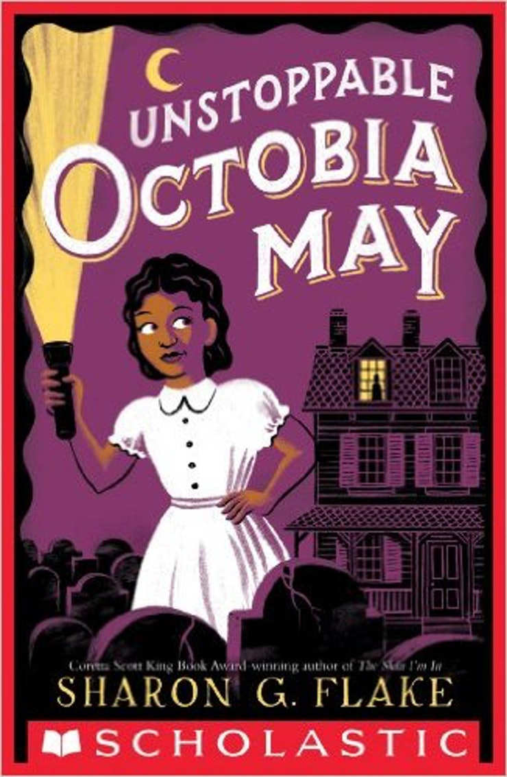 7 Unstoppable Octobia May By Sharon G Flake