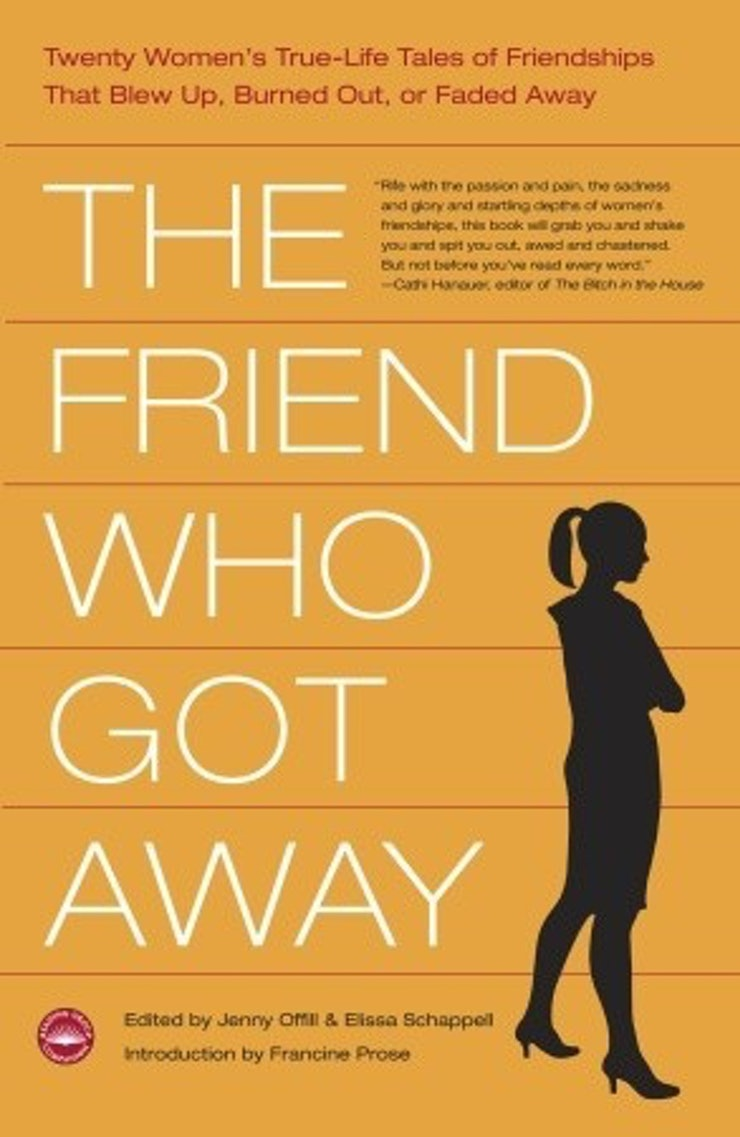 books to after a friendship ends because books will edited by jenny offill the friend who got away is a collection of essays on ended friendships from a cast of prominent women writers including dorothy