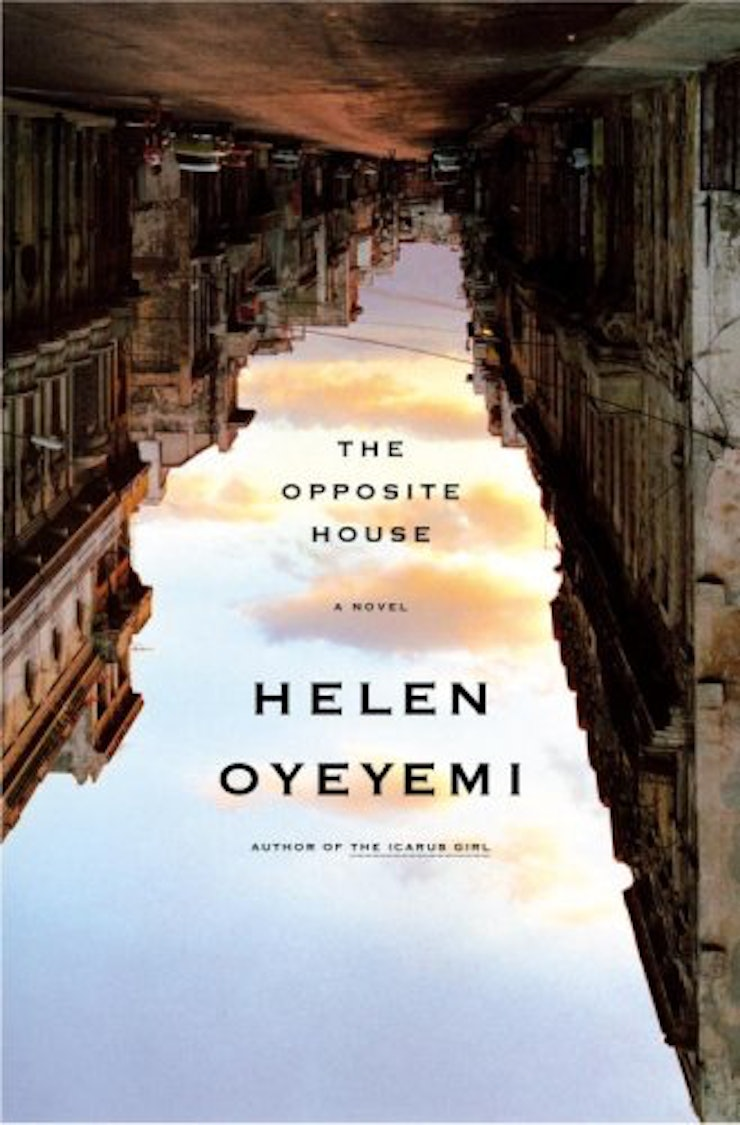 Yes, Helen Oyeyemi Has Two Books On This List, And I'm Superjealous She  Published Her Second Novel, The Opposite House, When She Was 23 Years Old