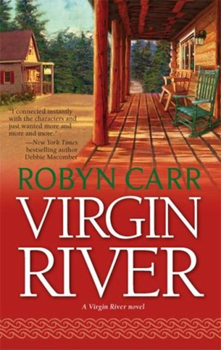 The First Book In A Series Of Small Town Romances, Virgin River Centers On  The Small Town Of Virgin River, Population 600 The Population Becomes 601  When