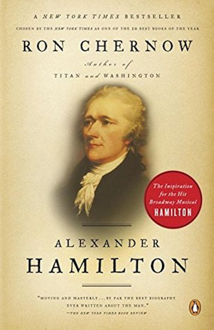 After Reading This Exact Biography Of Alexander Hamilton €� At The Time,  Mostly Known As The Face On The Ten Dollar Bill (or