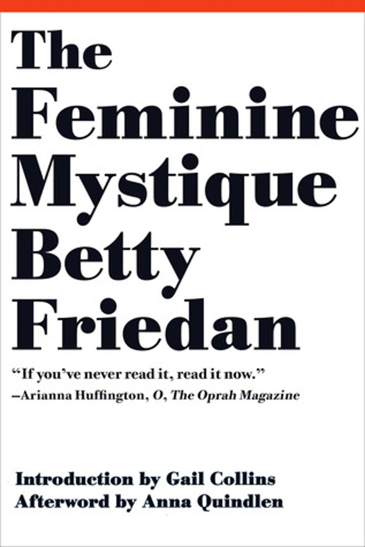 the feminist books everyone needs to add to their tbr pile 8 the feminine mystique by betty friedan