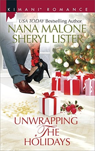 Unwrapping the holidays by nana malone and sheryl lister