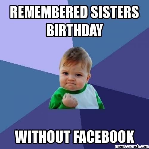 Funny Meme Sister : Sister memes for national sibling day because no one