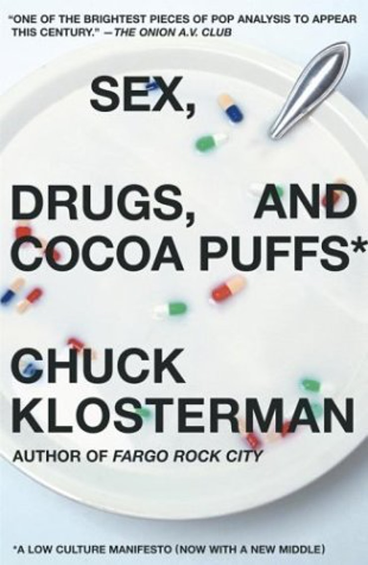 books we should all give our sisters to read chuck klosterman s 2003 essay collection is a must for over analytical lowbrow junkies if you and your sis were 80s or 90s kids you ll appreciate