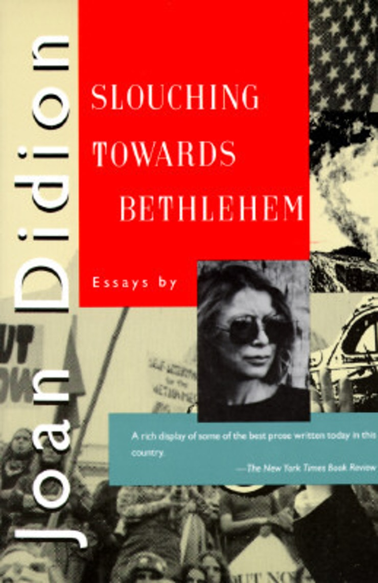essay collections to even if you think you hate essays slouching towards bethlehem by joan diddion perhaps one of the greatest voices in modern essay writing no essay collection round up would be complete