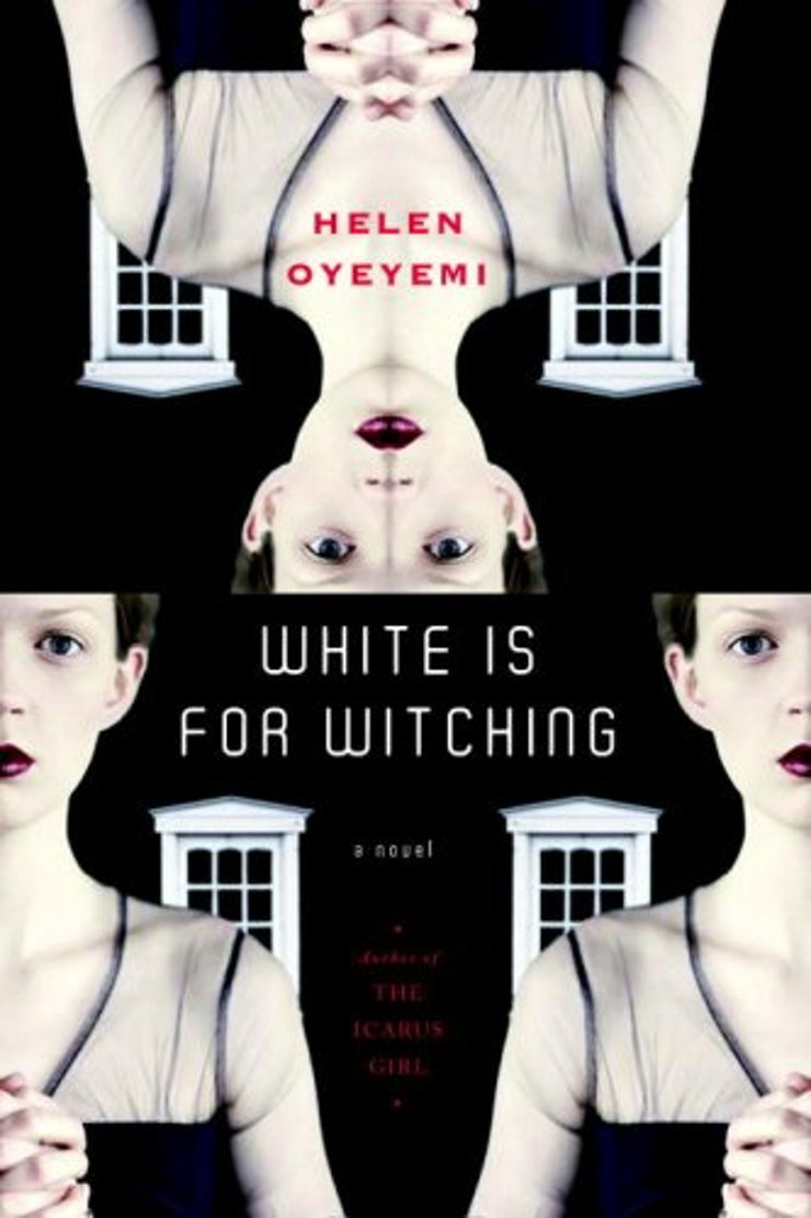 white-is-for-witching-helen-oyeyemi