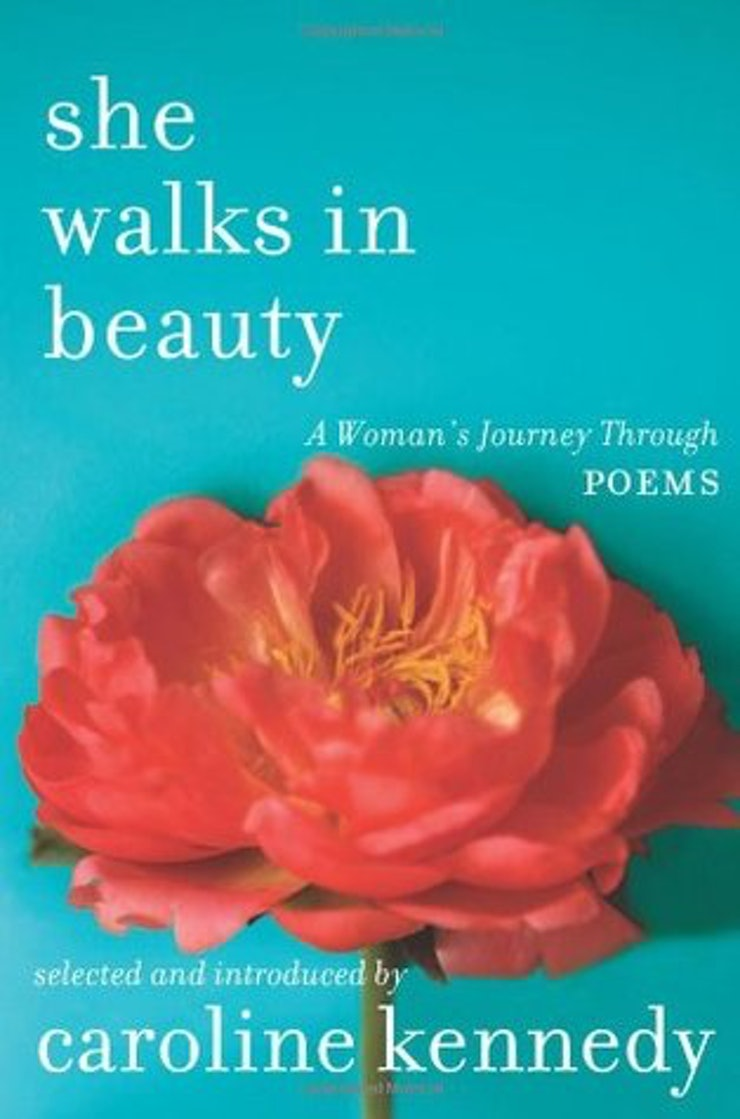 poetry collections that will allow you to heal right now she walks in beauty a w s journey through poems by caroline kennedy